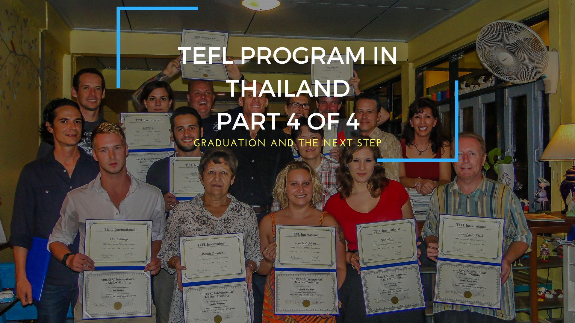 TEFL Program In Thailand - Part 4 of 4 - Graduation And The Next Step