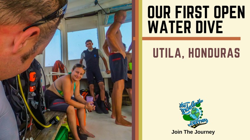Our First Open Water Dive In Utila, Honduras