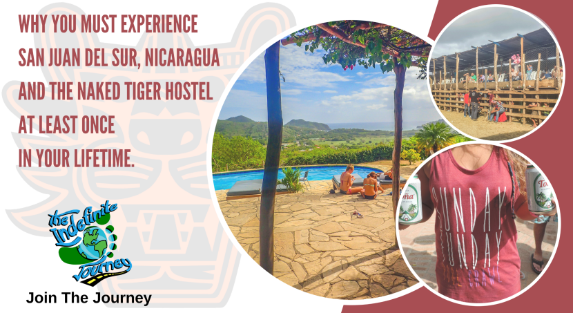 WHY YOU MUST EXPERIENCE SAN JUAN DEL SUR, NICARAGUA AND THE NAKED TIGER HOSTEL AT LEAST ONCE IN YOUR LIFETIME.