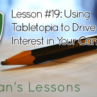 Lesson #19 - Using Tabletopia to Drive Interest in Your Campaign