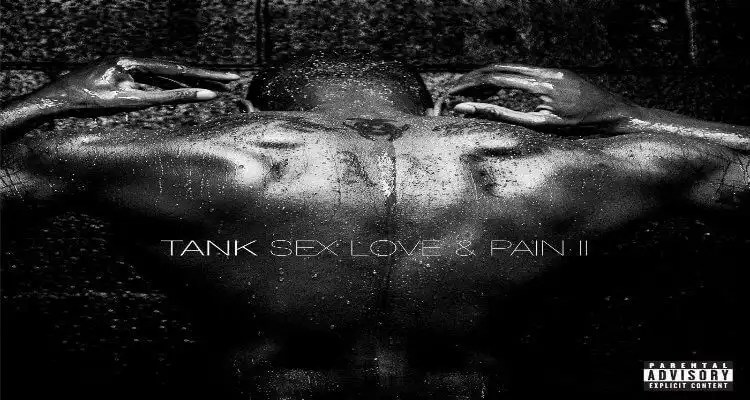 Tank Announces 'SEX LOVE & PAIN' Tour