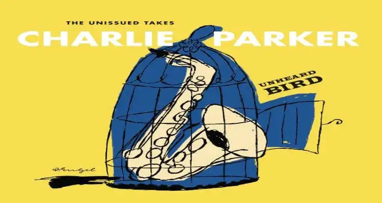 New Charlie Parker Sessions on 'Unheard Bird: The Unissued Takes'