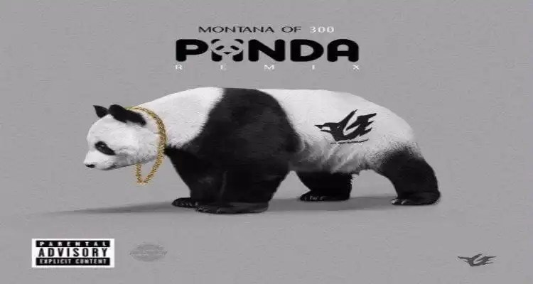 "Montana of 300 - ""Panda (Remix)"""