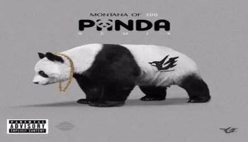 """Montana of 300 - """"Panda (Remix)"""""""