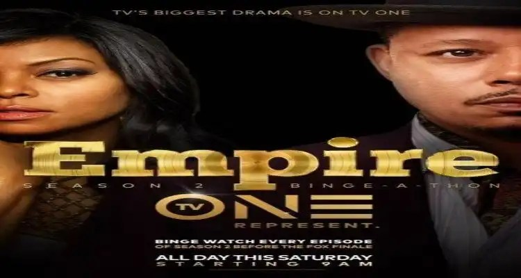 TV ONE Presents an EMPIRE Binge-A-Thon on Saturday, May 14
