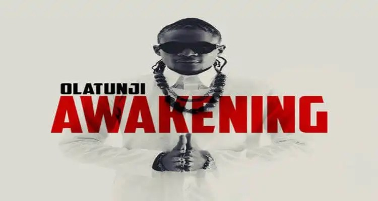 Olatunji Drops Debut Album 'Awakening'
