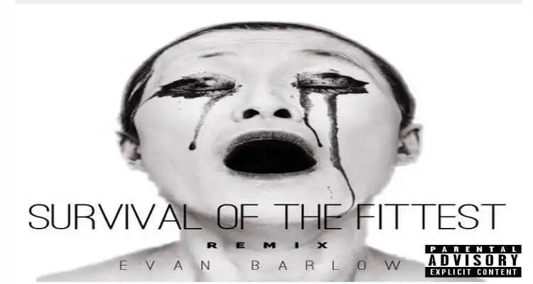 Evan Barlow 'Survival of The Fittest'