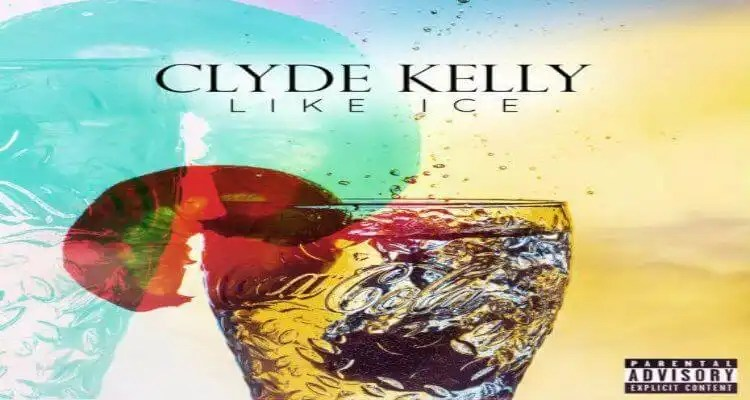 Clyde Kelly 'Like Ice'