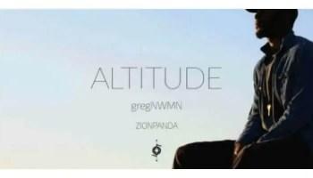gregNWMN 'Altitude' Feat. Zion Panda