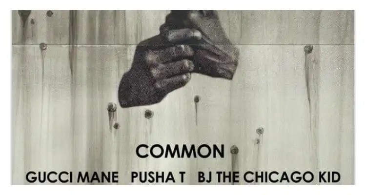 COMMON- 'FOREVER BLACK AMERICA AGAIN' FEAT. GUCCI MANE, PUSHA T, AND BJ THE CHICAGO KID