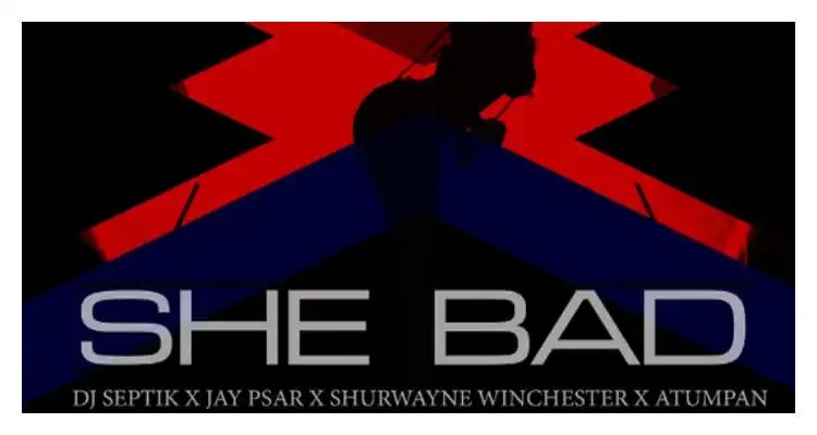 Shurwayne Winchester & Atumpan 'She Bad'