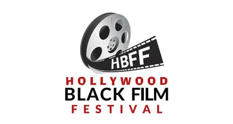 The Hollywood Black Film Festival (HBFF) Announces Official Schedule for 2017