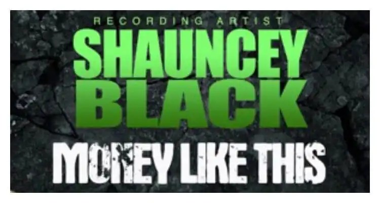 Shauncey Black FEAT Juvenile 'Money Like This'