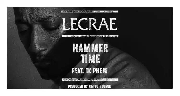 Lecrae feat. 1k Phew | Hammer Time