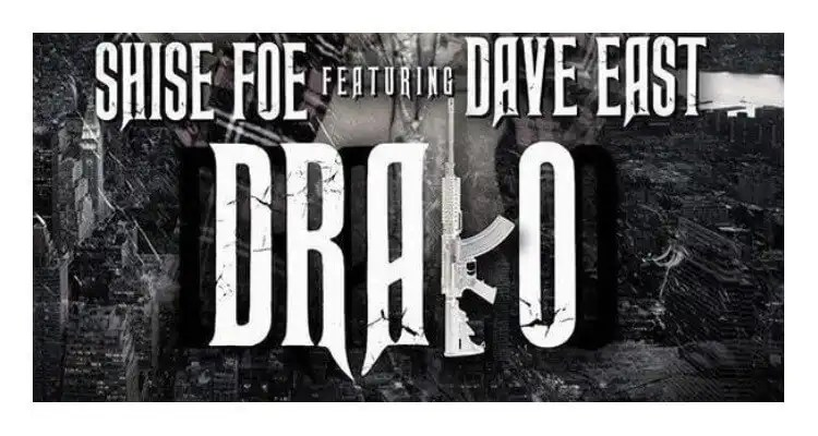 Drako- Shise Foe feat. Dave East
