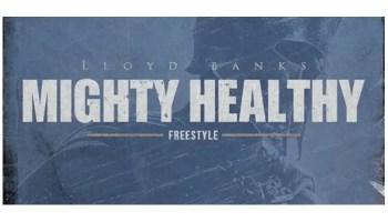 Lloyd Banks - Mighty Healthy