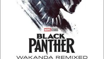 Black Panther: Wakanda Remixed EP Available