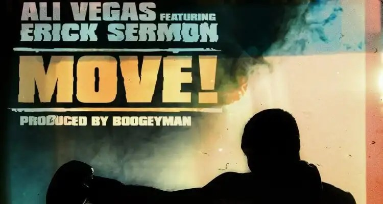 Ali Vegas & Erick Sermon – Move!
