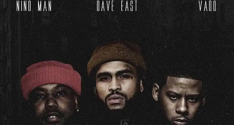 Dave East, Vado & Nino Man – Straight Outta Harlem