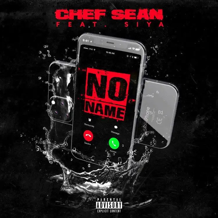 Chef Sean ft. Siya - No Name