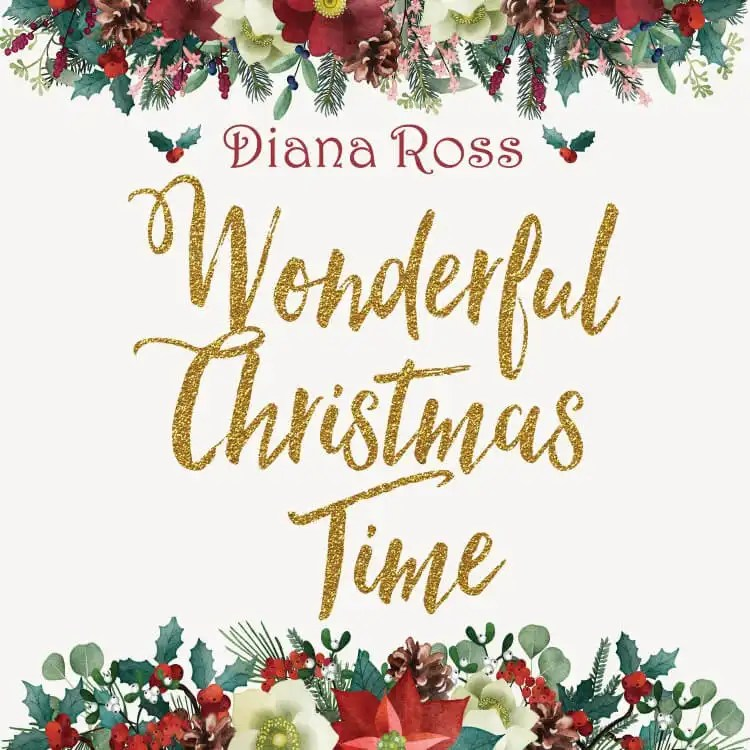 Diana Ross 'Wonderful Christmas Time' Available This Holiday Season