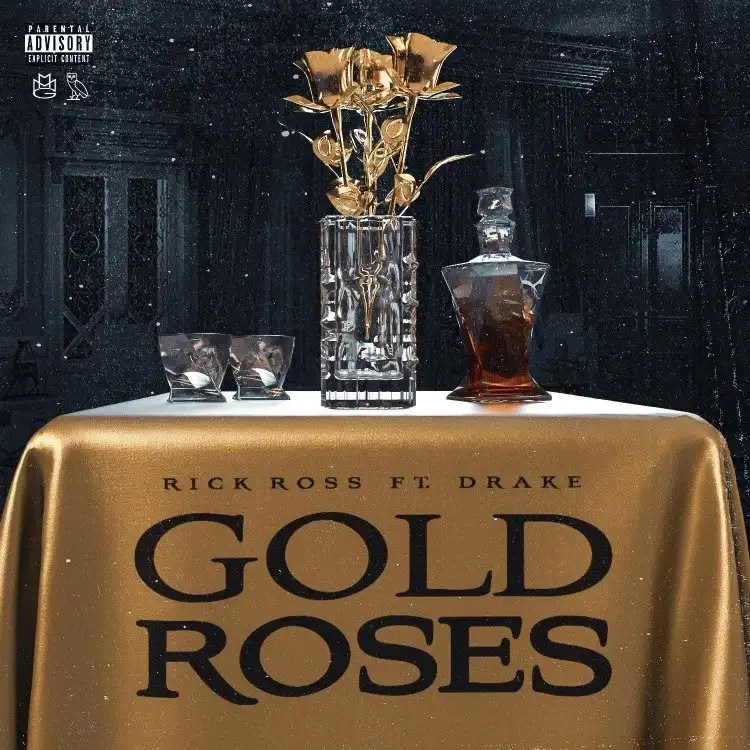 Rick Ross - Gold Roses ft. Drake