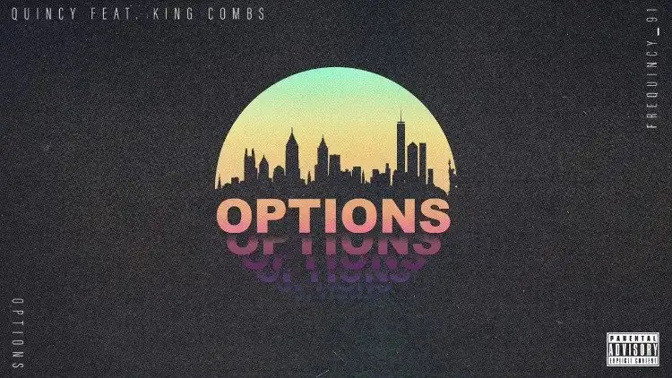 Quincy - Options ft. King Combs
