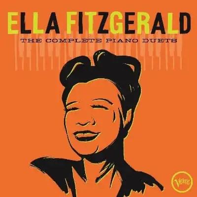 Ella Fitzgerald 'The Complete Piano Duets'