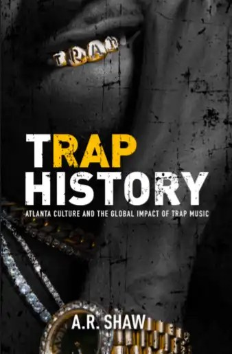 'Trap History' Book Out February 20, 2020