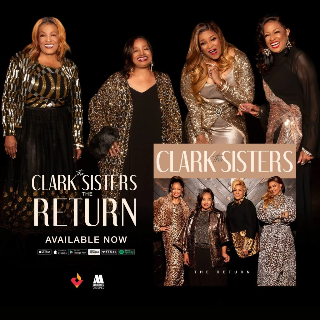 "The Clark Sisters' Highly Anticipated New Album, ""The Return"" Available Now"