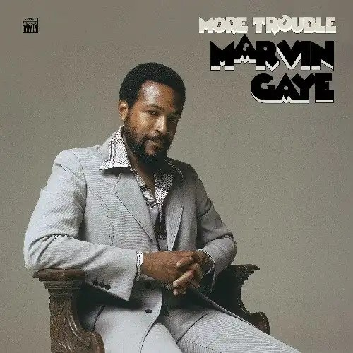 Marvin Gaye's More Trouble Out Now!