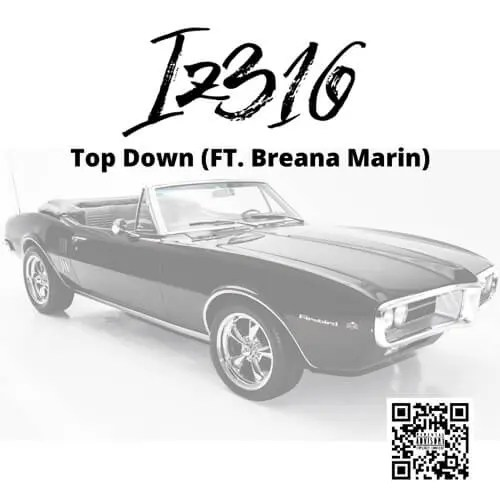 Iz316 ft. Breana Marin - Top Down