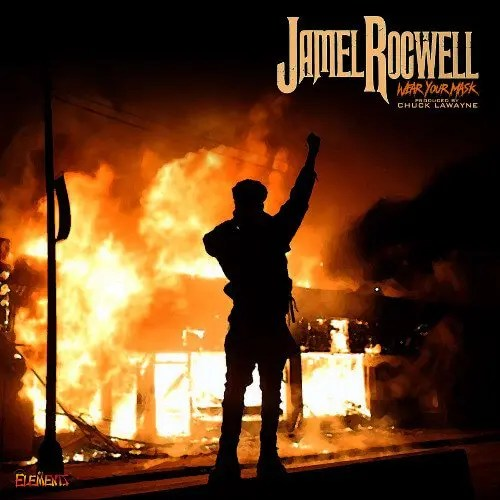 Jamel Rocwell - Wear Your Mask