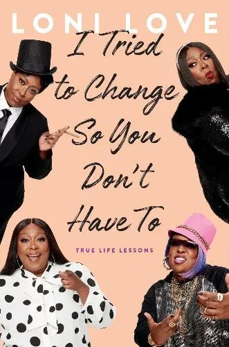 Loni Love's I TRIED TO CHANGE SO YOU DON'T HAVE TO Debuts on June 23