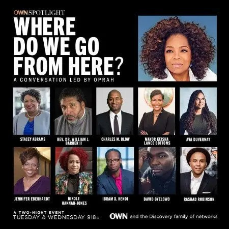 Oprah Winfrey to Host Two-Night Conversation with Black Thought-Leaders Beginning Tues, June 9 at 9PM ET/PT on OWN