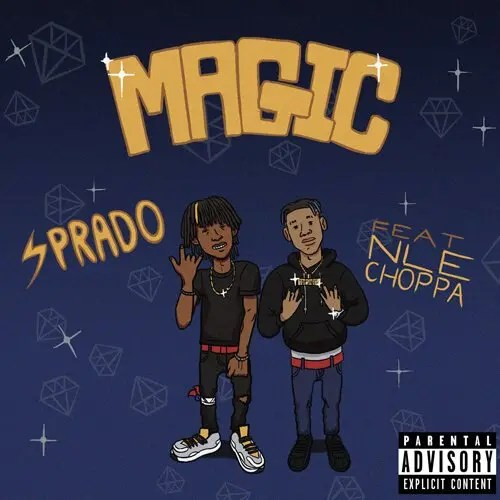Sprado ft. NLE Choppa - Magic