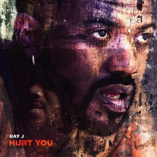 RAY J 'Hurt You'