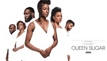 OWN'S Queen Sugar to Return in 2021