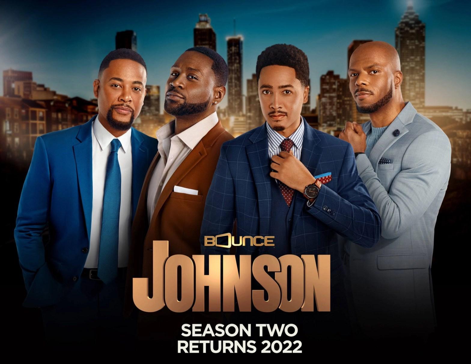 Bounce Renews Johnson For Second Season, First Season Finale Premieres This Sunday, Oct. 3 @ 8:00 P.M. ET/PT