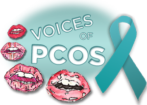 Voices of PCOS at The Infertility Voice