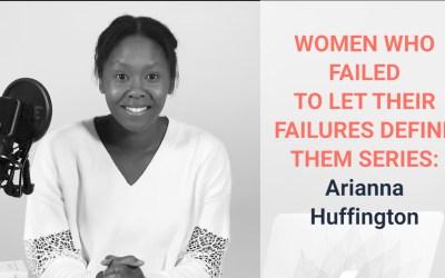 Epic Failures of Arianna Huffington