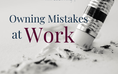 Owning Mistakes at Work