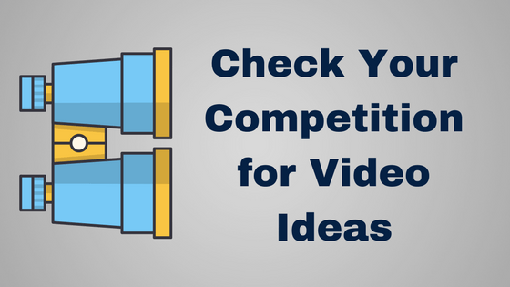 Video Ideas From Competitors