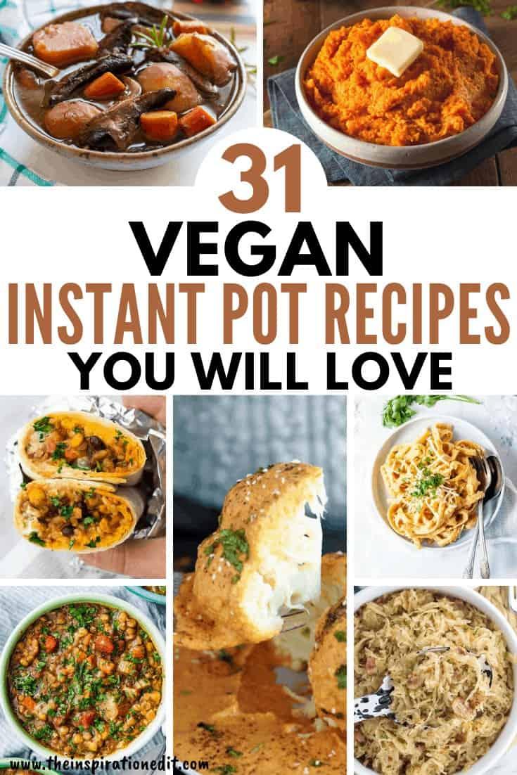31 Vegan Instant Pot Recipes You Will Love