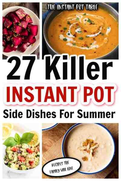 27 Killer Instant Pot Side Dishes For Summer - PIN - 2