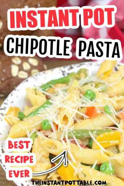 chipotle pasta pressure cooker recipe