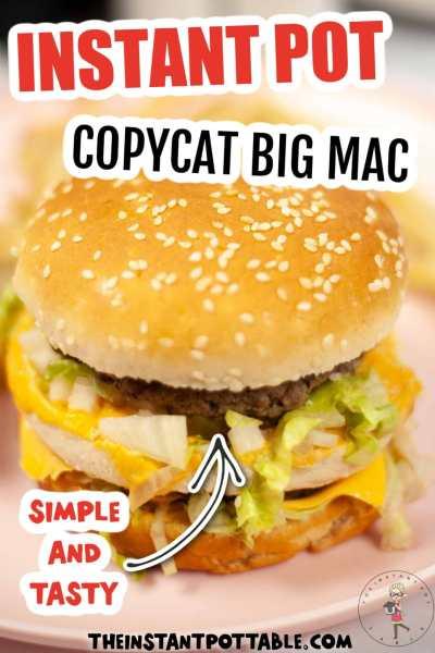instant pot copycat big mac recipe