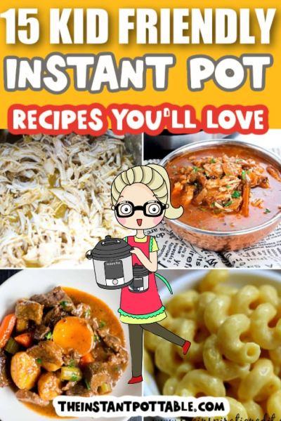 kid-friendly-instant pot recipes