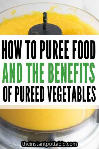 HOW TO PUREE FOODS