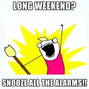 long-weekend-snooze-all-the-alarms